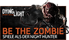 Dying Light� Vorbesteller-Bonus: Be The Zombie DLC
