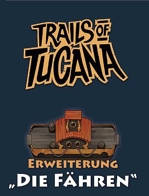 Einfach und sicher online bestellen: Trails of Tucana - Die Fähren in Österreich kaufen.