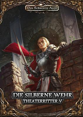 Einfach und sicher online bestellen: DSA5: Theaterritter 5 - Die silberne Wehr in Österreich kaufen.