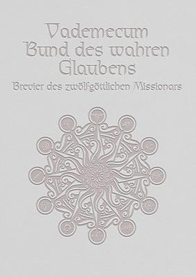 Einfach und sicher online bestellen: Vademecum Schuber ink. Bund des wahren Glaubens in Österreich kaufen.