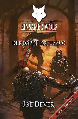 Einfach und sicher online bestellen: Einsamer Wolf: Der Darke Kreuzzug in Österreich kaufen.