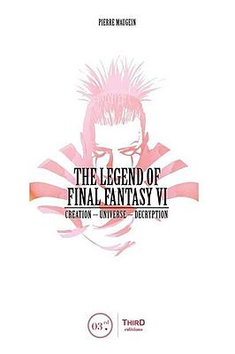 Einfach und sicher online bestellen: The Legend of Final Fantasy VI (Englisch) in Österreich kaufen.