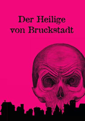 Einfach und sicher online bestellen: Der Heilige von Bruckstadt in Österreich kaufen.
