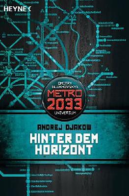 Einfach und sicher online bestellen: Metro 2033 Hinter dem Horizont (ABVERK./M?NGELEX.) in Österreich kaufen.