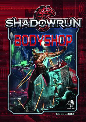Einfach und sicher online bestellen: Shadowrun 5: Bodyshop (Hardcover) in Österreich kaufen.
