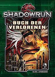 Einfach und sicher online bestellen: Shadowrun 5: Buch der Verlorenen (Hardcover) in Österreich kaufen.