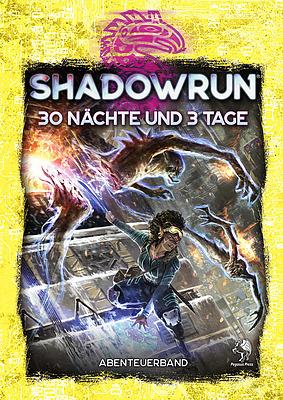 Einfach und sicher online bestellen: Shadowrun 6: 30 Nächte und 3 Tage in Österreich kaufen.