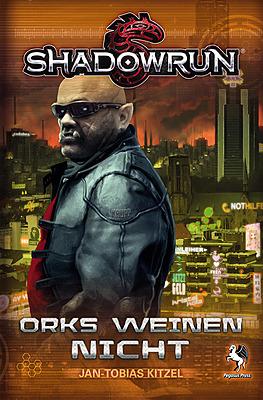 Einfach und sicher online bestellen: Shadowrun: Orks weinen nicht in Österreich kaufen.