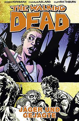 Einfach und sicher online bestellen: The Walking Dead, Bd. 11: Jäger und Gejagte in Österreich kaufen.