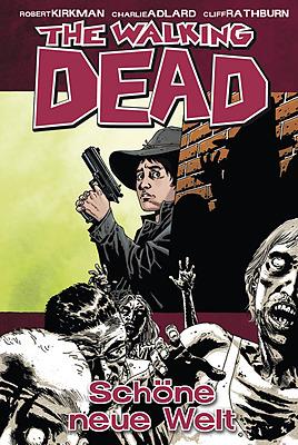 Einfach und sicher online bestellen: The Walking Dead, Bd. 12: Schöne neue Welt in Österreich kaufen.