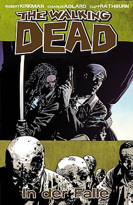 Einfach und sicher online bestellen: The Walking Dead, Bd. 14: In der Falle in Österreich kaufen.