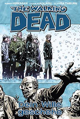 Einfach und sicher online bestellen: The Walking Dead, Bd. 15: Dein Wille geschehe in Österreich kaufen.