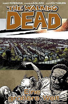 Einfach und sicher online bestellen: The Walking Dead, Bd. 16: Eine größere Welt in Österreich kaufen.