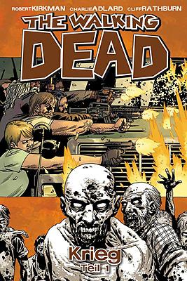 Einfach und sicher online bestellen: The Walking Dead, Bd. 20: Krieg - Teil 1 in Österreich kaufen.