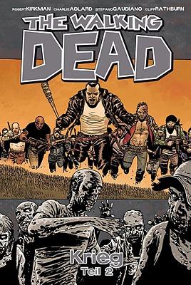 Einfach und sicher online bestellen: The Walking Dead, Bd. 21: Krieg - Teil 2 in Österreich kaufen.
