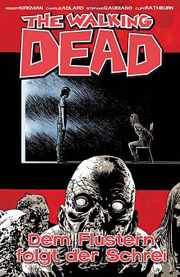Einfach und sicher online bestellen: The Walking Dead, Bd. 23: Dem Flüstern folgt der.. in Österreich kaufen.