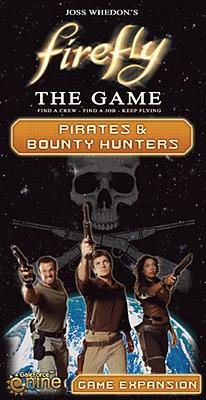 Einfach und sicher online bestellen: Firefly: The Game - Pirates & Bounty Hunters (US) in Österreich kaufen.